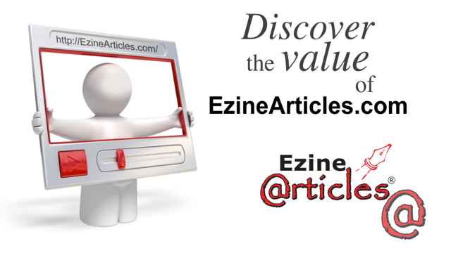 Discover the Value of EzineArticles.com